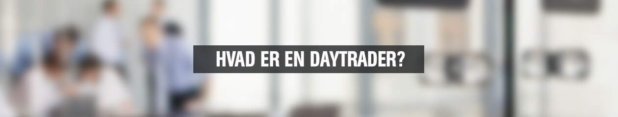 hvad_er_en_daytrader