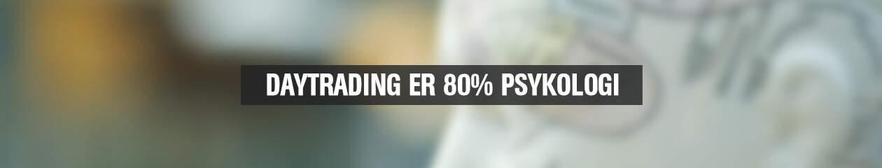 Daytrading_er_80%_psykologi