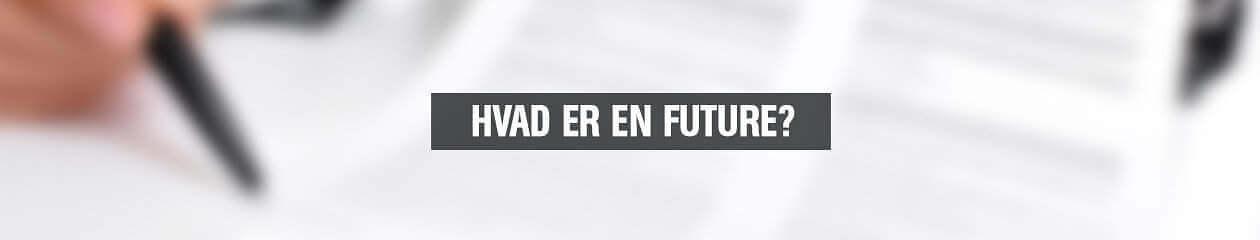 Hvad_er_en_Future-