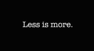 Less-is-More-1-300x164