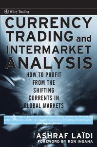 currency-trading-and-intermarket-analysis-how-to-profit-from-the-shifting-currents-in-global-markets